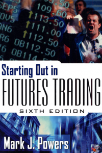 Starting Out in Futures Trading 6th Edition