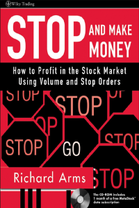 Stop and Make Money How to Profit in Stock Market Using Volume and Stop Order
