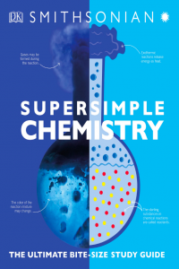 SuperSimple Chemistry The Ultimate Bitesize Study Guide