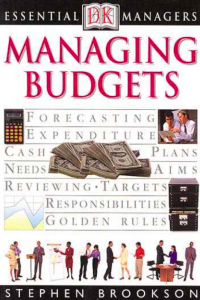 Essential Managers Managing Budgets