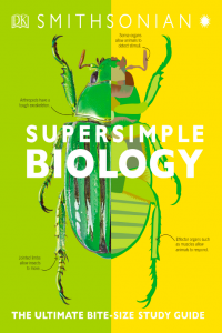 SuperSimple Biology The Ultimate Bitesize Study Guide