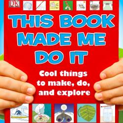 Sách Hướng Dẫn Thực Hành Thí Nghiệm Khoa Học Đơn Giản Cho Trẻ 7, 8, 9, 10 Tuổi