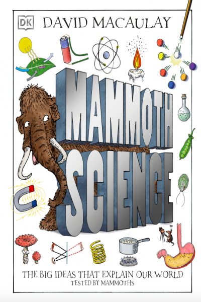 Mammoth Science The Big Ideas That Explain Our World