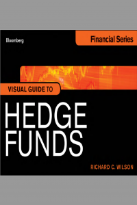 Visual Guide to Hedge Funds Bloomberg Financial Series