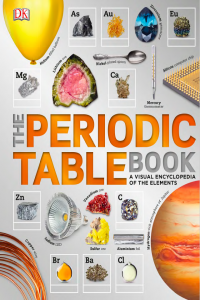 The Periodic Table Book a Visual Encyclopedia of the Elements