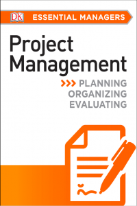 Project Management DK Essential Managers