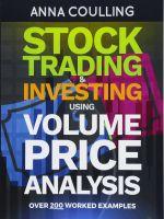 Stock Trading and Investing Using Volume Price Analysis