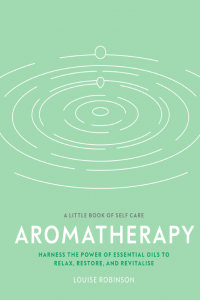 Aromatherapy A Little Book f Self Care