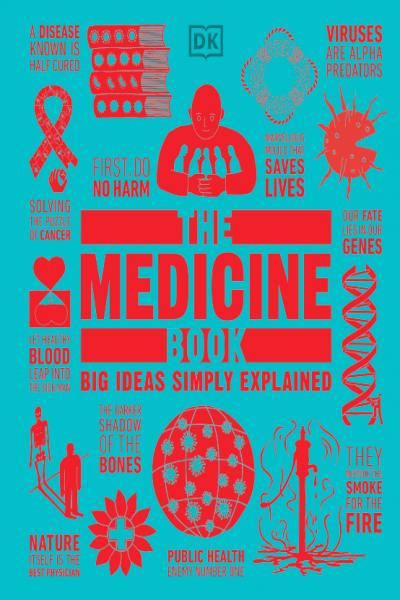 The Medicine Book Big Ideas Simply Explained