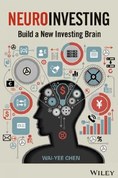 Neuro Investing Build a new Investing Brain