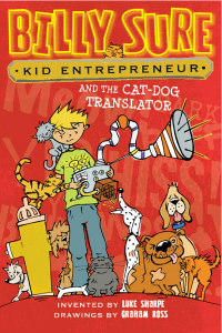 Kid Entrepreneur Billy Sure and the Cat Dog Translator 3