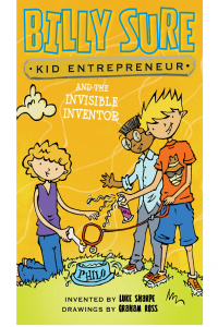Billy Sure Kid Entrepreneur and the Invisible Inventor 8