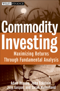 Commodity Investing Maximizing Return through Fundamental Analysis